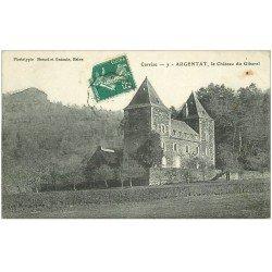 carte postale ancienne 19 ARGENTAT. Le Château du Gibanel