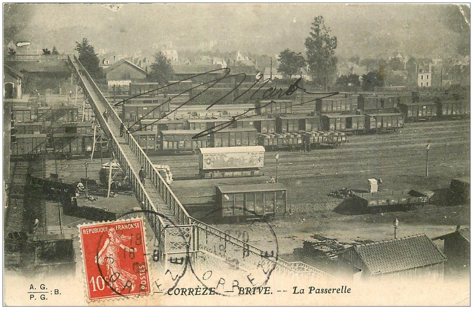 carte postale ancienne 19 BRIVE. La Passerelle 1908. Train et vagons