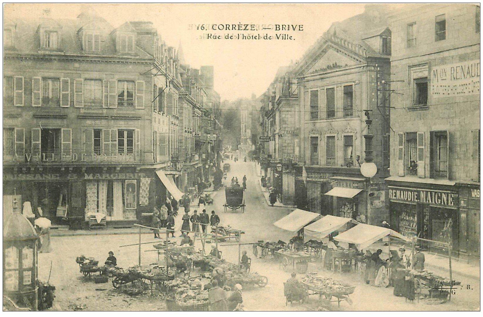 carte postale ancienne 19 BRIVE. Marché Rue de l'Hôtel de Ville. Maison Renaudie Maigne