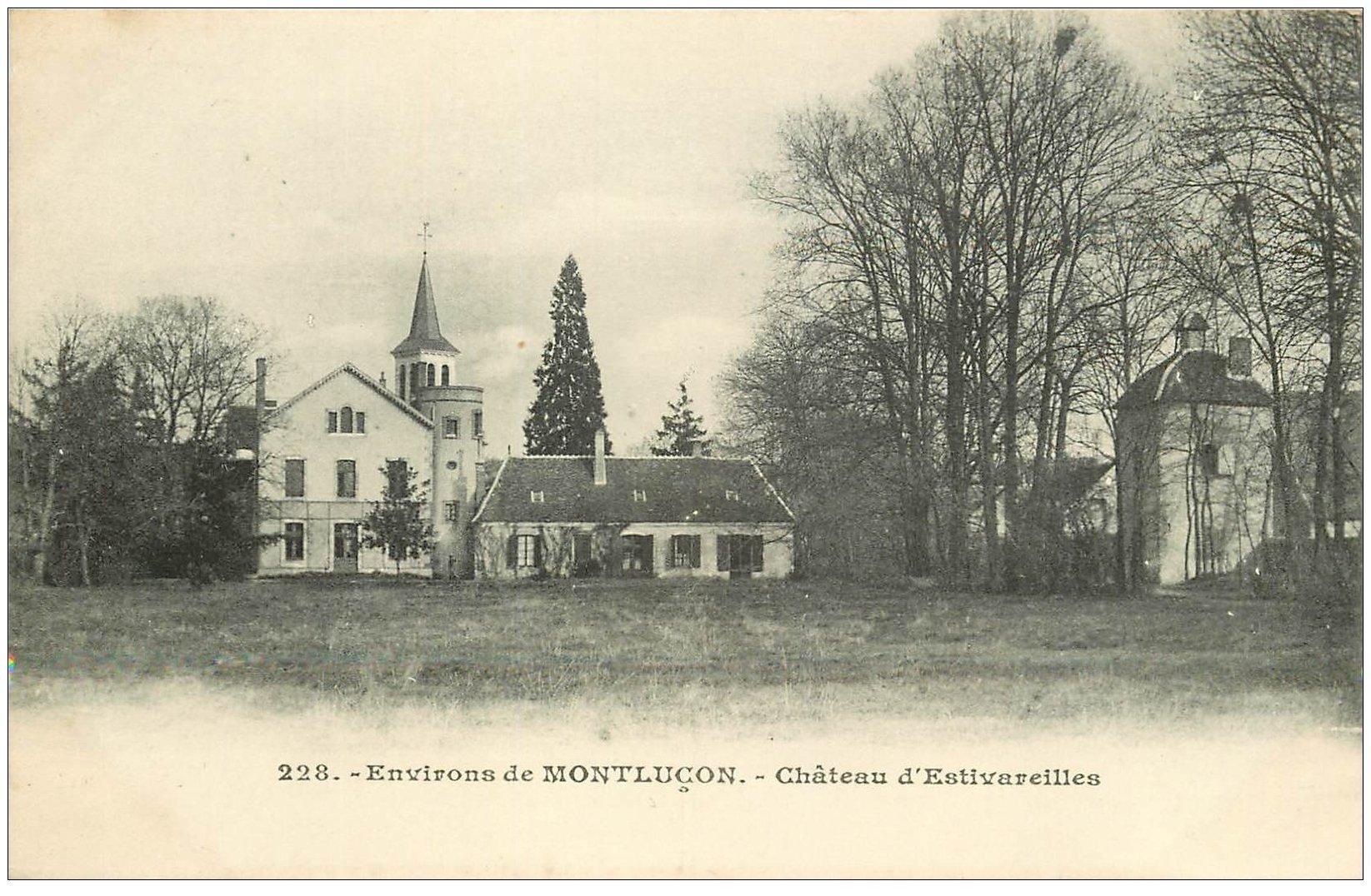 carte postale ancienne 03 ESTIVAREILLES. Le Château