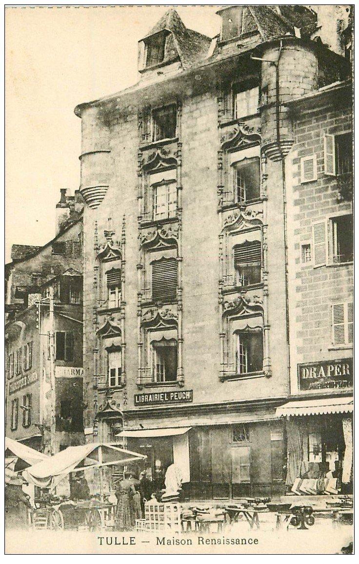 carte postale ancienne 19 TULLE. Maison Renaissance. Librairie Pauch et Drtaperie