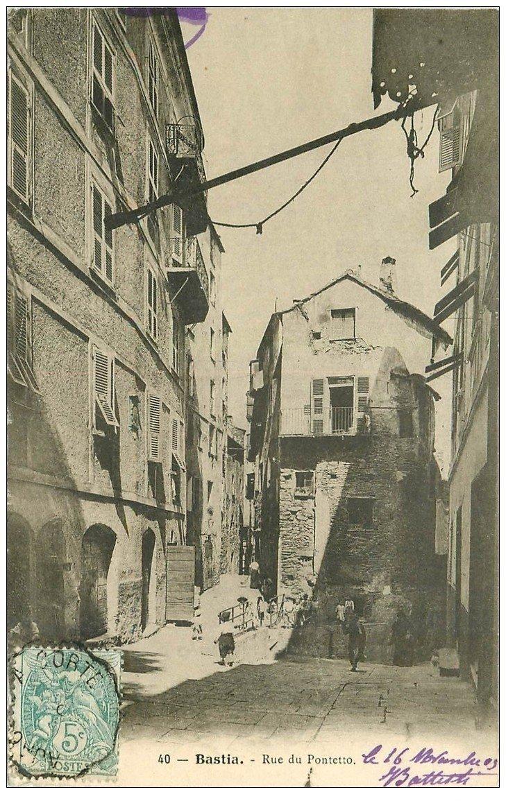 carte postale ancienne 20 BASTIA. Rue du Pontetto 1905