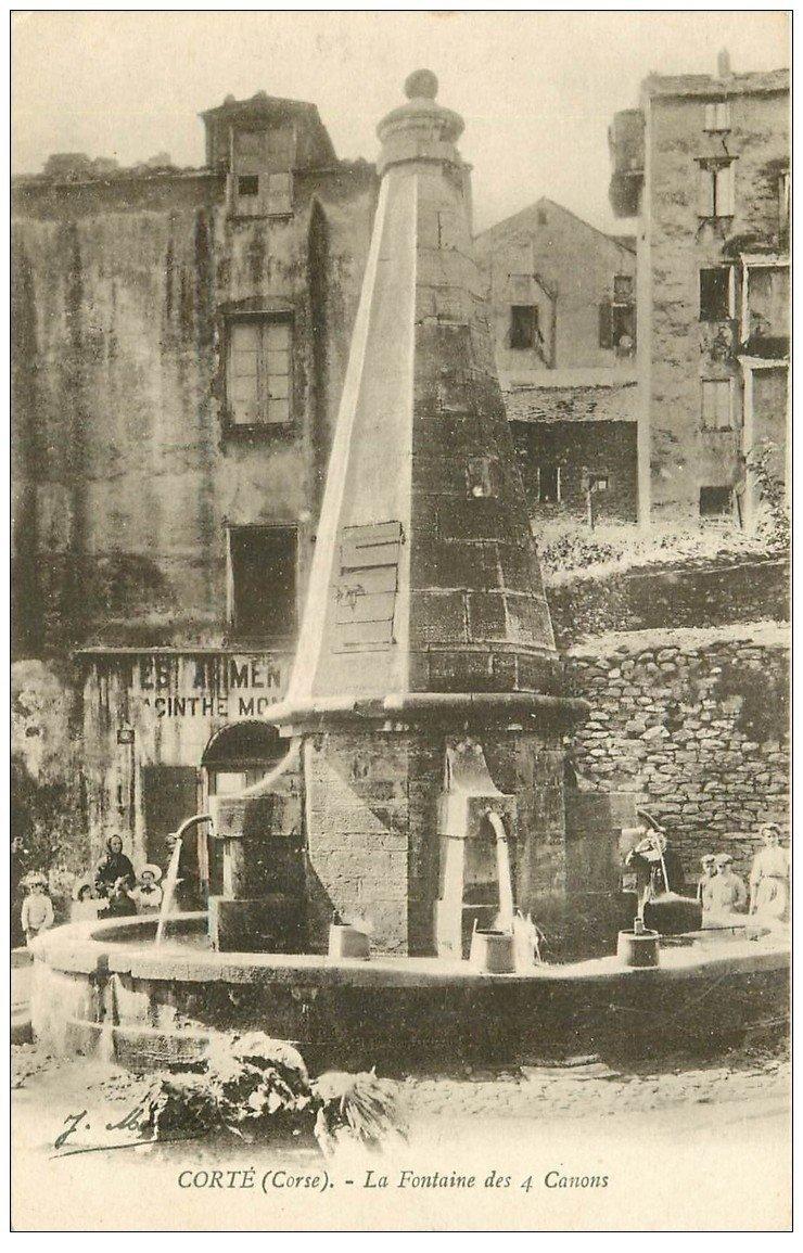 carte postale ancienne 20 CORSE. Corte. La Fontaine des 4 Canons