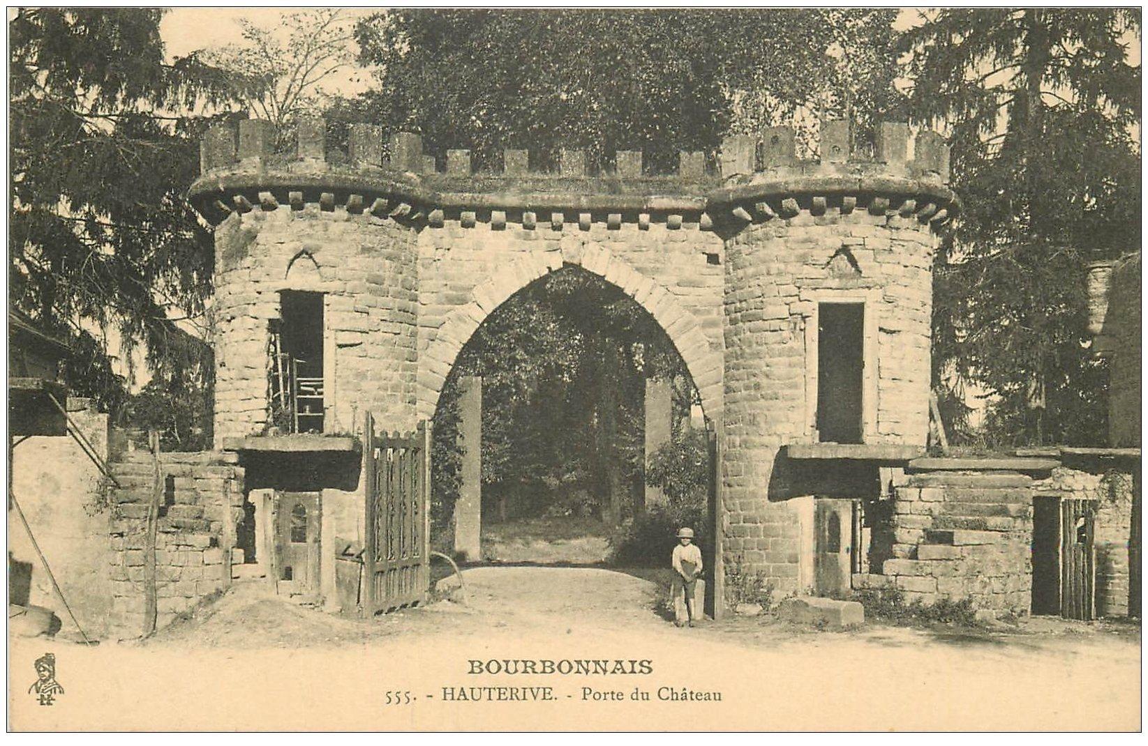 carte postale ancienne 03 HAUTERIVE. Porte du Château