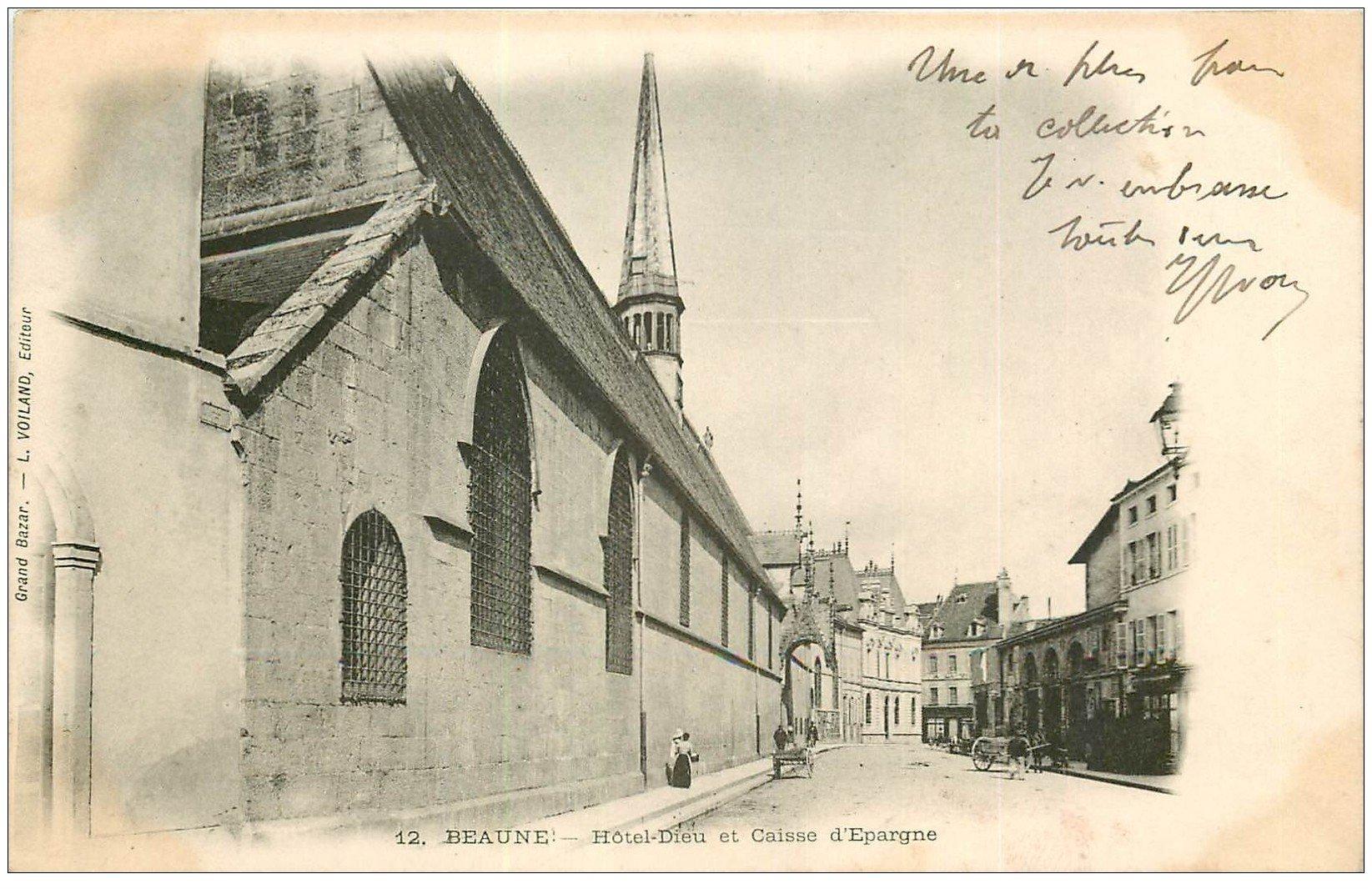 carte postale ancienne 21 BEAUNE. Hôtel-Dieu et Caisse d'Epargne 1903