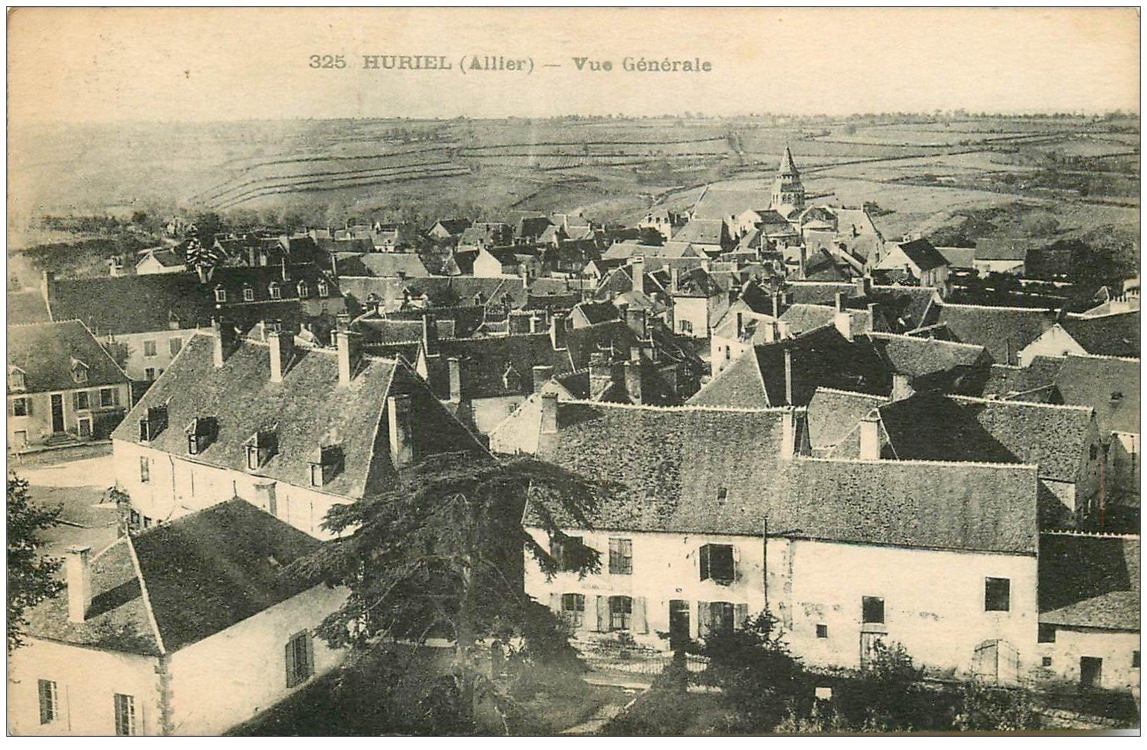 carte postale ancienne 03 HURIEL. Vue générale du Village 1924. Tampon ColonieVacances de Montluçon