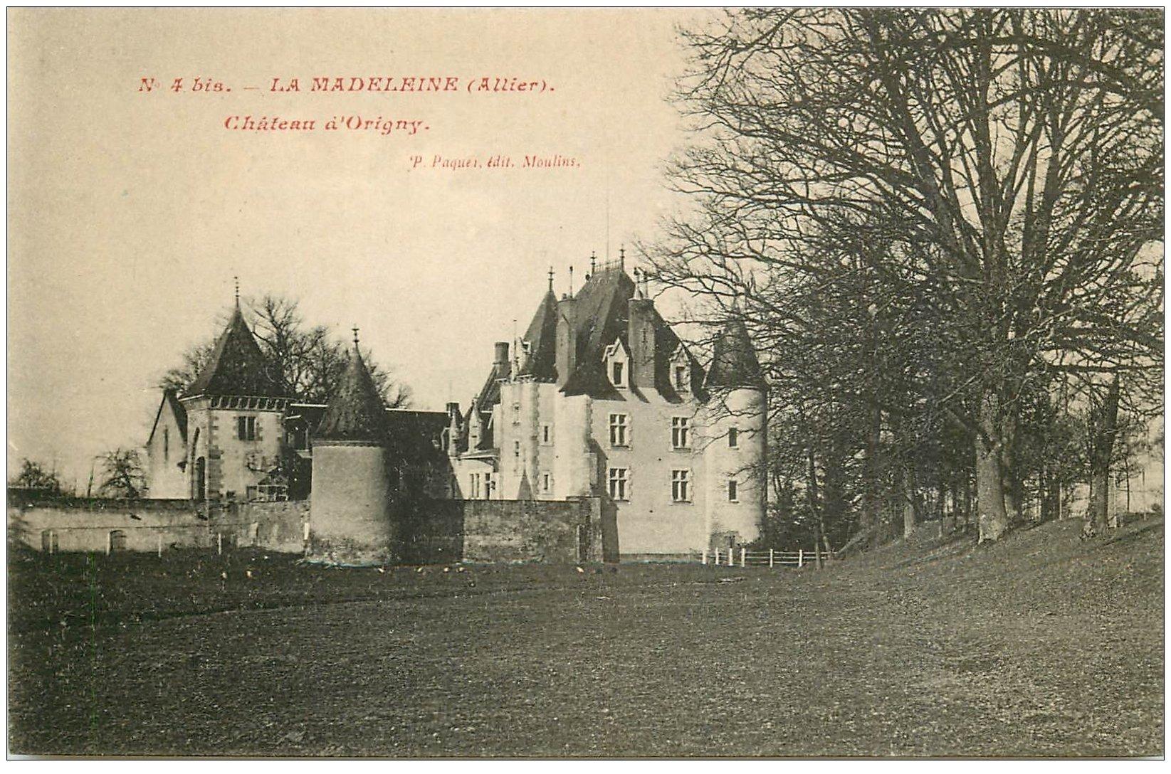 carte postale ancienne 03 LA MADELEINE. Château d'Origny
