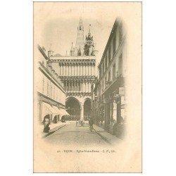 carte postale ancienne 21 DIJON. Eglise Notre-Dame et Magasin Félix Potin 1905