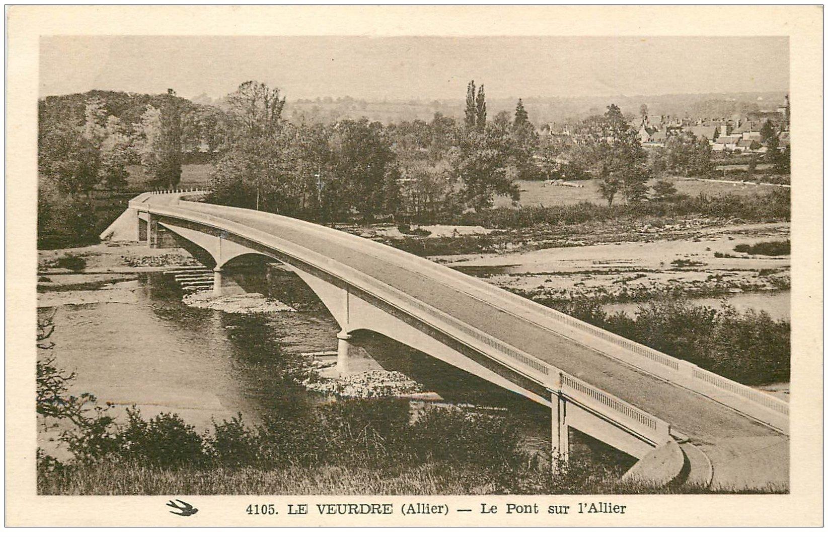 carte postale ancienne 03 LA VEURDRE. Pont sur l'Allier