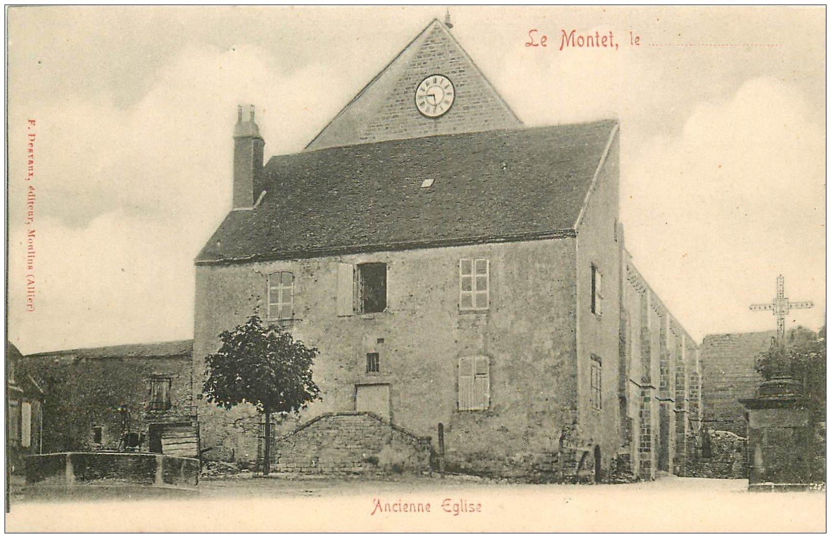 carte postale ancienne 03 LE MONTET. Ancienne Eglise. Carte Pionnière vers 1900 vierge.