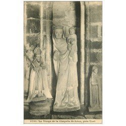 carte postale ancienne 22 CHAPELLE SAINT-LEON. La Vierge près Uzel